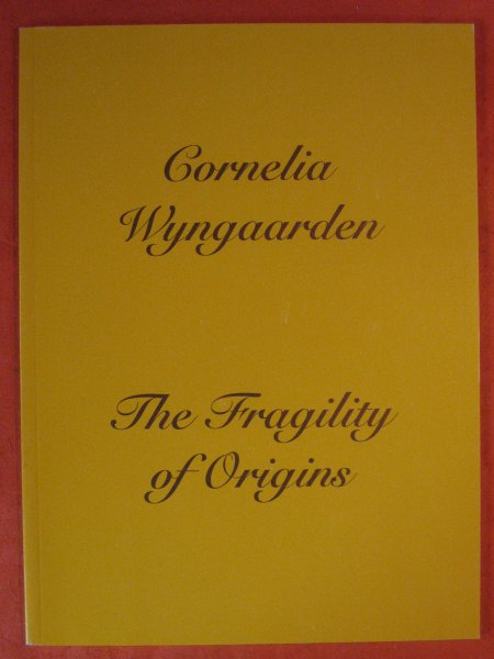 Image for Fragility of Origins: Cornelia Wyngaarden Nov 8 - Dec 16, 1994, The