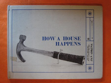 Image for How a House Happens