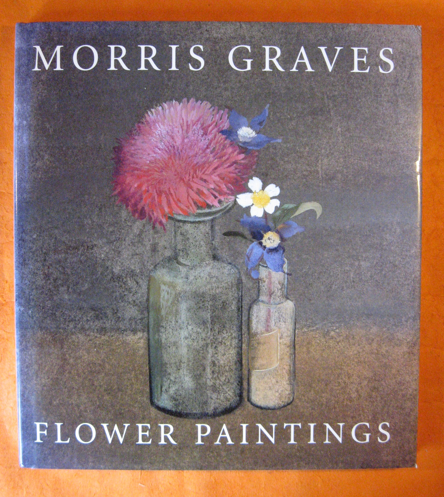 Image for Morris Graves: Flower Paintings