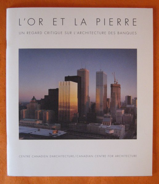 Image for Or et la Pierre:  Un Regard Critique Sur L'architecture Des Banques