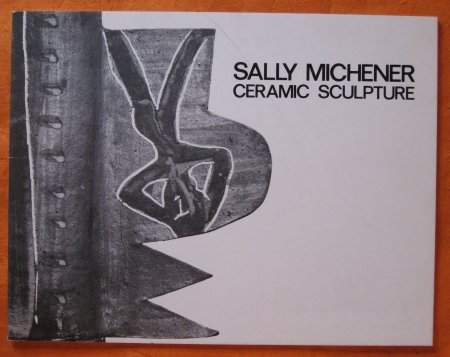 Image for Sally Michener:  Ceramic Sculpture