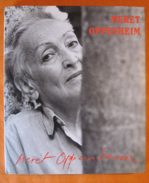 Image for Meret Oppenheim: A Different Retrospective