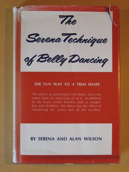 Image for Serena Technique of Belly Dancing: The Fun Way to a Trim Shape, The