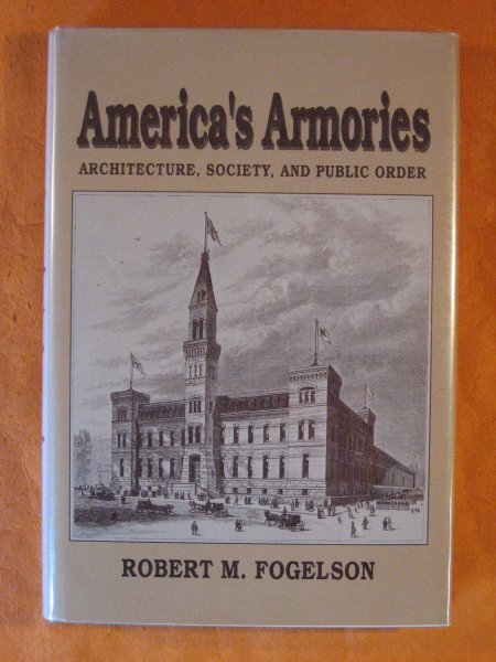 Image for America's Armories: Architecture, Society, and Public Order