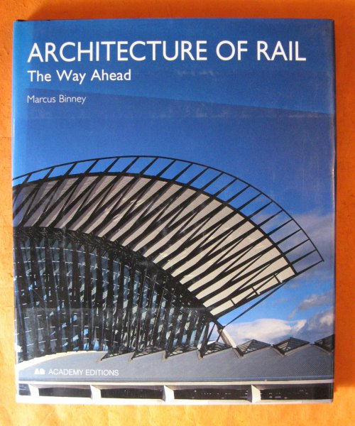 Image for Architecture of Rail: The Way Ahead.