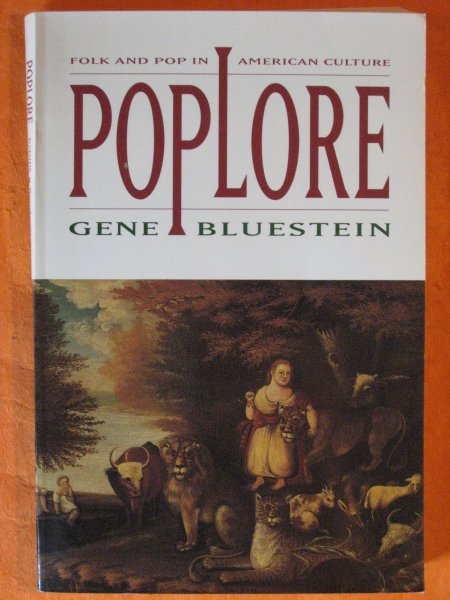 Image for Poplore: Folk and Pop in American Culture