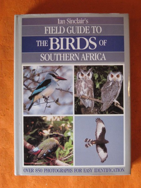 Image for Ian Sinclair's Field Guide to the Birds of Southern Africa