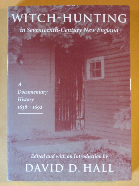 Image for Witch-Hunting In Seventeenth-Century New England: A Documentary History, 1638-1693
