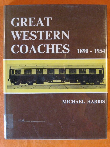 Image for Great Western Coaches, 1890-1954 (David & Charles locomotive monographs)