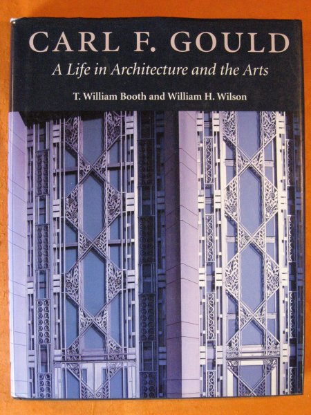 Image for Carl F. Gould: A Life in Architecture and the Arts