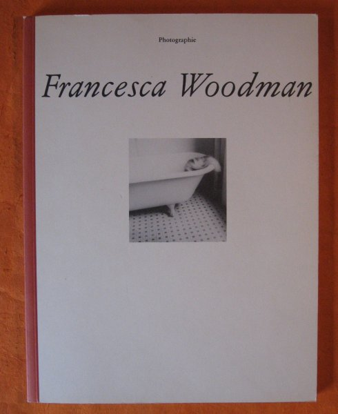 Image for Francesca Woodman: Photographic Works