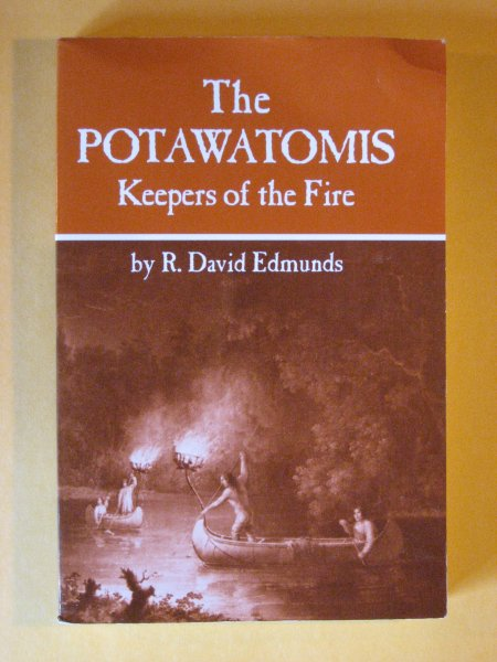Image for Potawatomis: Keepers of the Fire (The Civilization of the American Indian Series), The