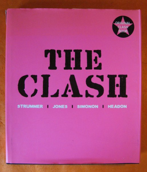 Image for Clash: Strummer, Jones, Simonon, Headon, The