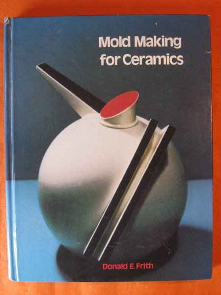 Image for Mold Making for Ceramics (Book & 2 calculators)