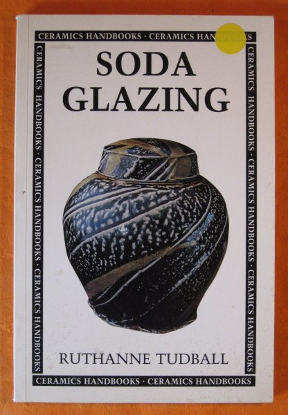 Image for Soda Glazing (Ceramics Handbooks)