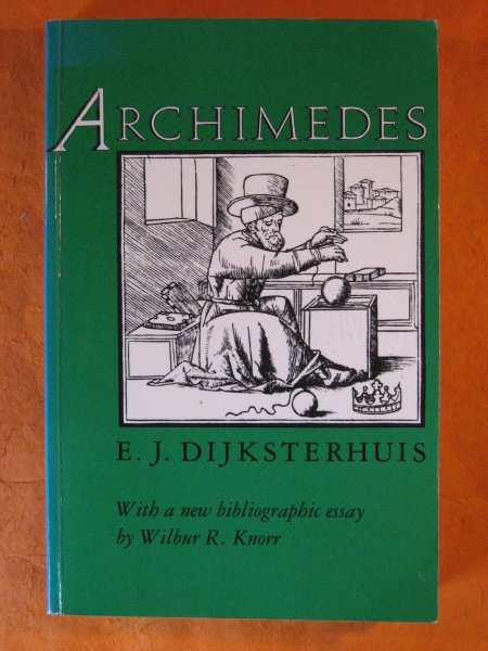 Image for Archimedes, With a new bibliographic essay By Wilbur R. Knorr
