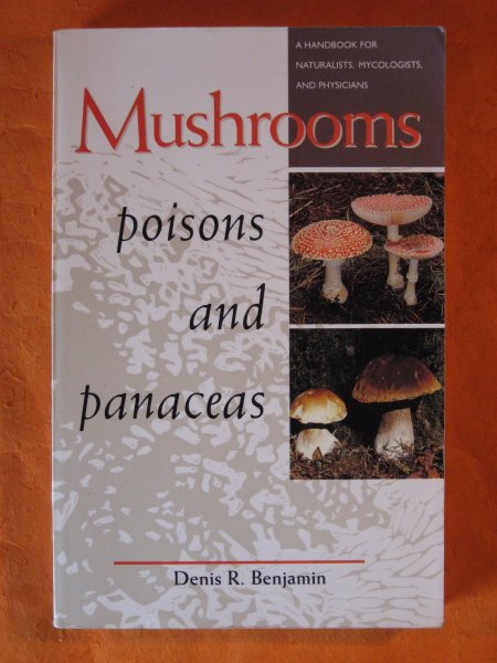 Image for Mushrooms Poisons and Panaceas: A Handbook for Naturalists, Mycologists, and Physicians