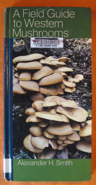 Image for Field Guide to Western Mushrooms, A