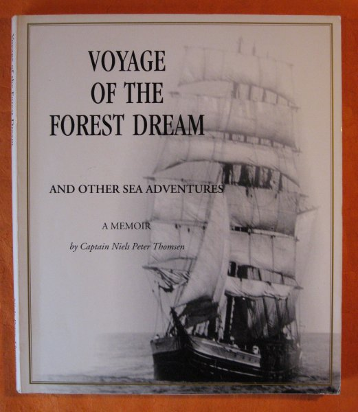 Image for Voyage of the Forest Dream and Other Sea Adventures: A Memoir
