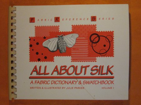 Image for All About Silk: A Fabric Dictionary & Swatchbook (Fabric Reference Series, Volume 1)