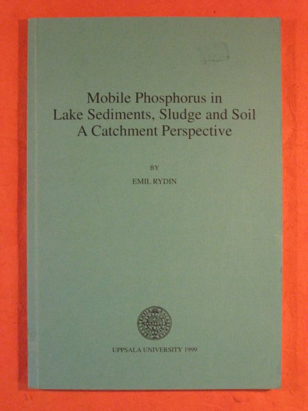Image for Mobile Phosphorus in Lake Sediments, Sludge and Soil: a Catchment Perspective