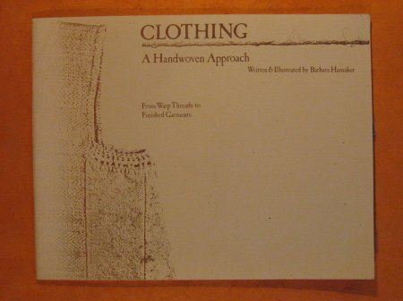 Image for Clothing: A Handwoven Approach From Warp Threads to Finished Garments Using Cotton Yarns