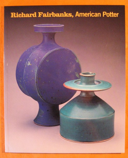 Image for Richard Fairbanks:   American Potter