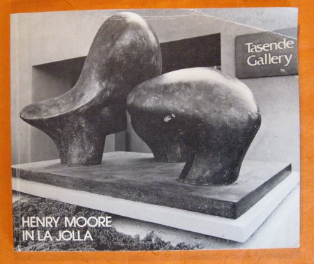 Image for Henry Moore in La Jolla:  Exhibitions of Drawings & Sculptures By Henry Moore