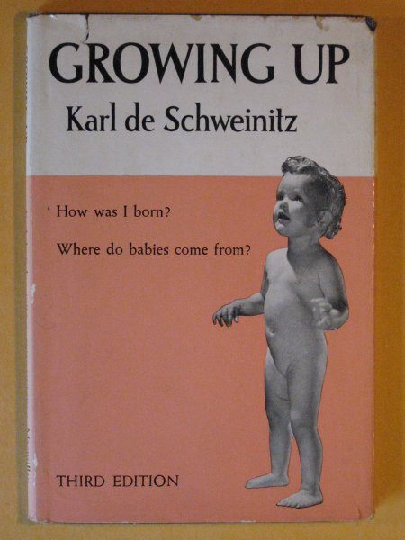 Image for Growing Up:  The Story of How We Become Alive, Are born, and Grow Up