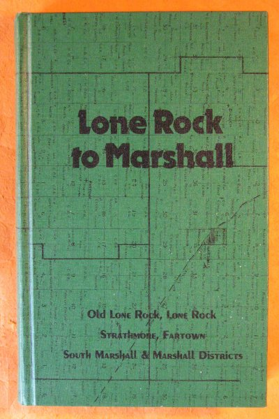 Image for Lone Rock to Marshall: Old Lone Rock, Lone Rock, Strathmore, Fartown, South Marshall and Marshall Area