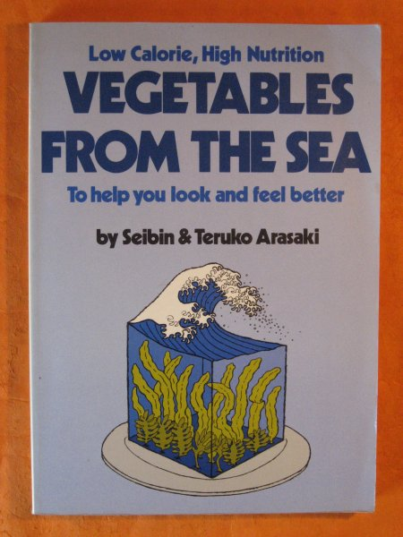 Image for Low Calorie High Nutrition Vegetables from the Sea to Help You Look and Feel Better