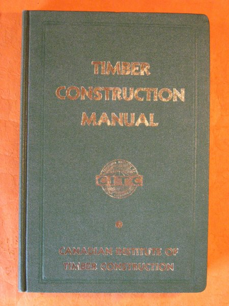 Image for Timber Construction Manual: a Manual for Architechts and Engineers