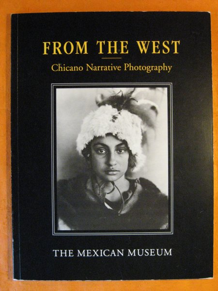 Image for From the West: Chicano Narrative Photography