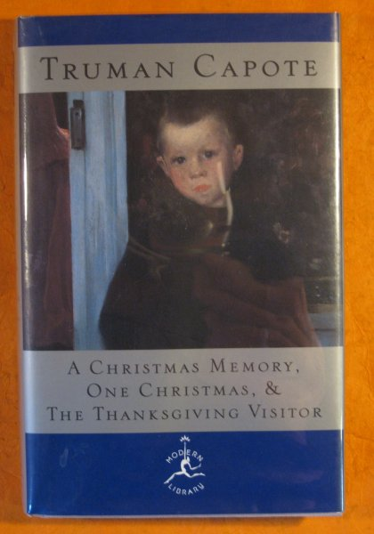 Image for Christmas Memory: One Christmas, and The Thanksgiving Visitor (Modern Library), A