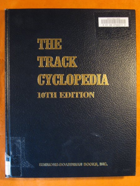 Image for Track Cyclopedia: Tenth Edition, The