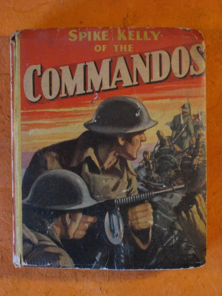 Image for Spike Kelly of the Commandos