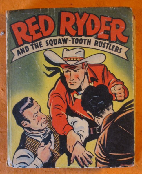 Image for Red Ryder and the Squaw-Tooth Rustlers
