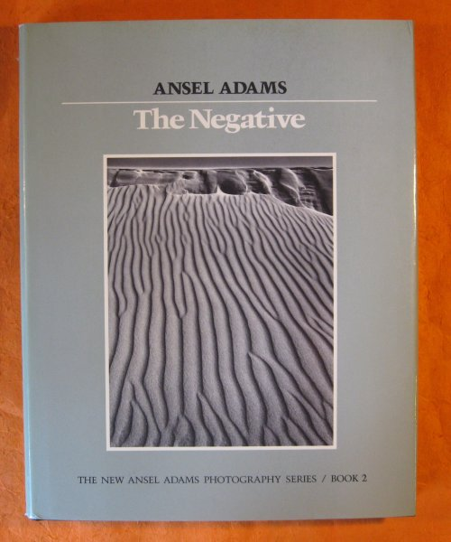 Image for Negative (The New Ansel Adams Photography Series, Book 2), The