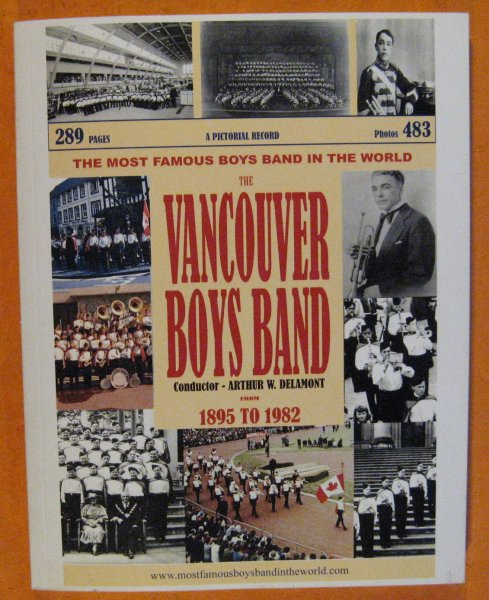 Image for The Vancouver Boys Band:  A Pictorial Record from 1895 to 1982