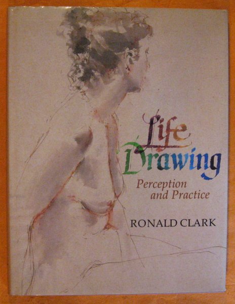 Image for Life Drawing: Perception and Practice