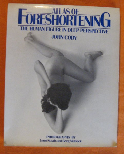 Image for Atlas of Foreshortening: The Human Figure in Deep Perspective