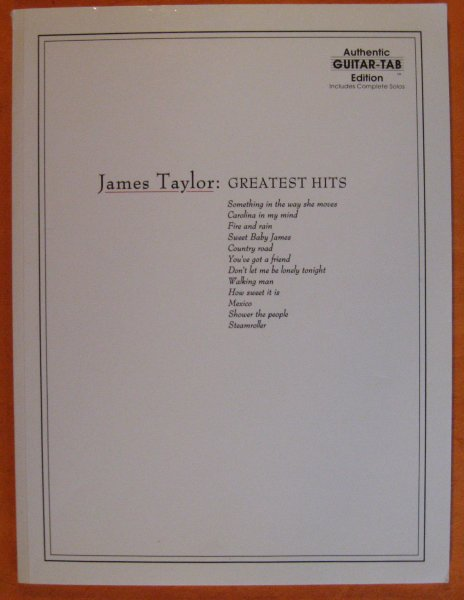 Image for James Taylor: Greatest Hits- Complete Solos, Authentic Guitar-Tab Edition