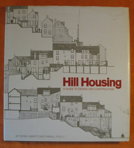 Image for Hill Housing:  A Guide to Design and Construction