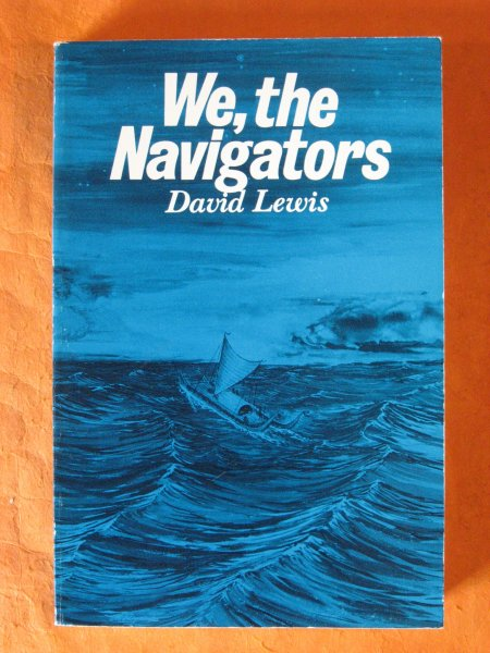 Image for We, the Navigators: The Ancient Art of Landfinding in the Pacific