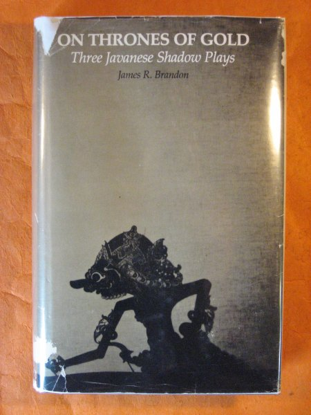 Image for On Thrones of Gold: Three Javanese Shadow Plays