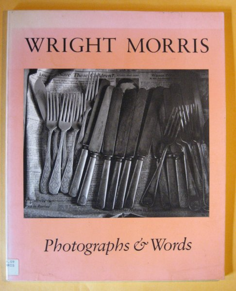 Image for Wright Morris: Photographs & Words