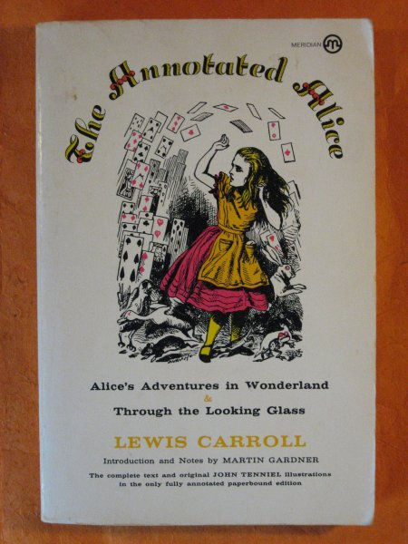 Image for The Annotated Alice:  Alice's Adventures in Wonderland and Through the Looking Glass