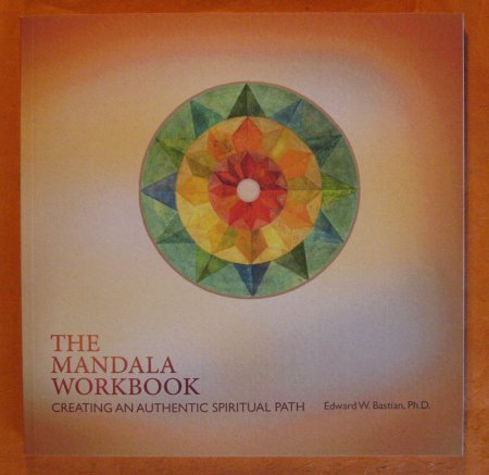 Image for The Mandala Workbook: Creating an Authentic Spiritual Path: An IntersSpiritual Process (The Spiritual Paths Series)