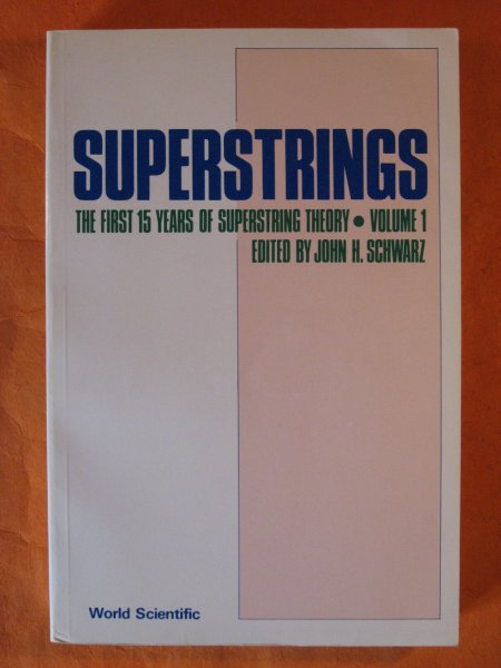 Image for Superstrings: The First 15 Years of Superstring Theory, Volume 1 ONLY