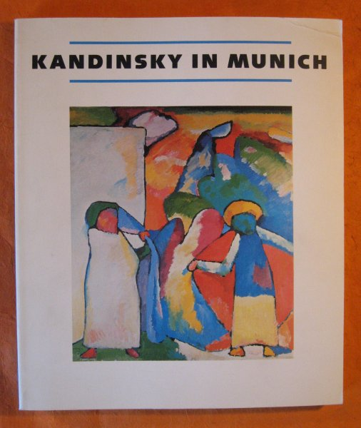 Image for Kandinsky in Munich: 1896-1914